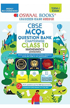 Oswaal CBSE MCQs Question Bank Chapterwise For Term-I, Class 10, Mathematics (Standard) (With the largest MCQ Questions Pool for 2021-22 Exam) Paperback