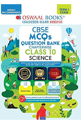 Oswaal CBSE MCQs Question Bank Chapterwise For Term-I, Class 10, Science (With the largest MCQ Questions Pool for 2021-22 Exam) Paperback